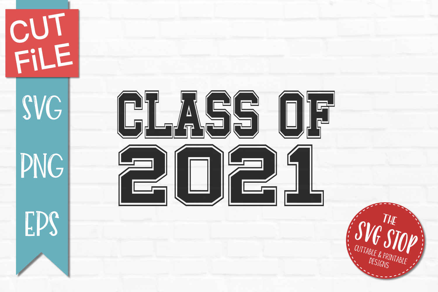 Download Class of 2021 black and white - SVG, DXF, PNG, EPS - Cut ...