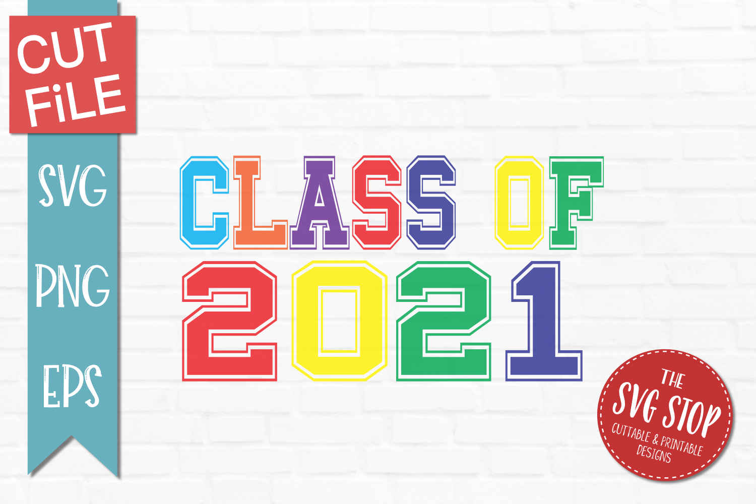 Download Colorful Class of 2021 - SVG, DXF, PNG, EPS - Cut File