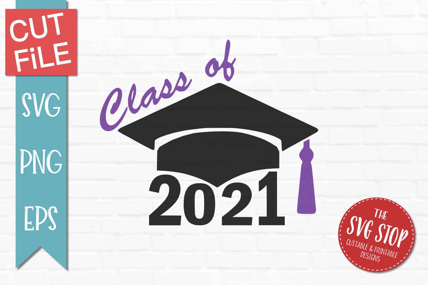Download Class of 2021 - SVG, DXF, PNG, EPS - Cut File